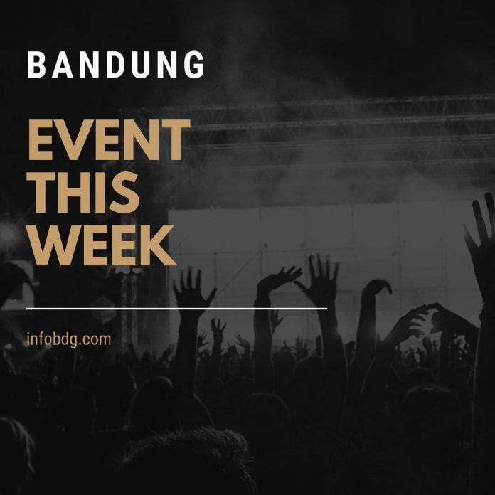 Event di Bandung #BandungEventThisWeek