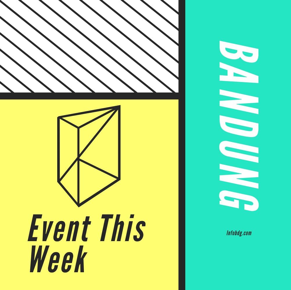 Event-event di Bandung Minggu Ini